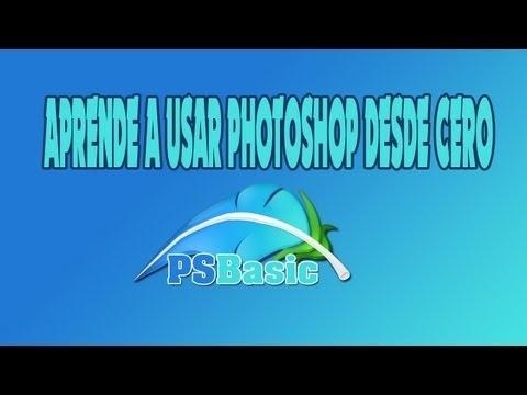 Aprende Photoshop desde cero (Photoshop básico)