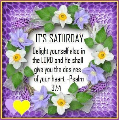 Its Saturday good morning saturday saturday quotes happy saturday good morning saturday saturday blessings saturday images