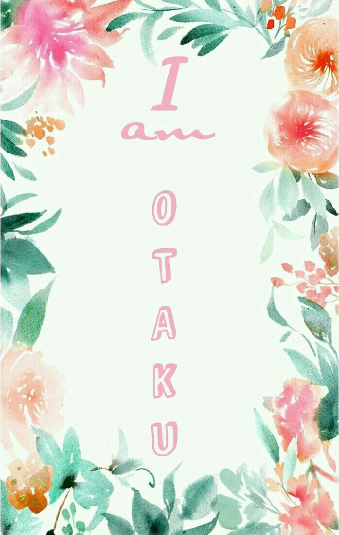 I am otaku  phone wallpaper  #anime #otaku