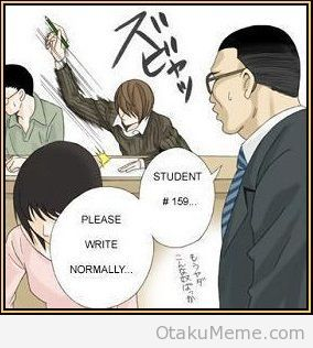 Puhahaha!! Probably how it happened! *Yagami Light in a test*