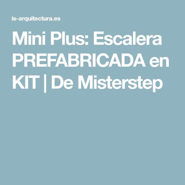 Mini Plus: Escalera PREFABRICADA en KIT | De Misterstep