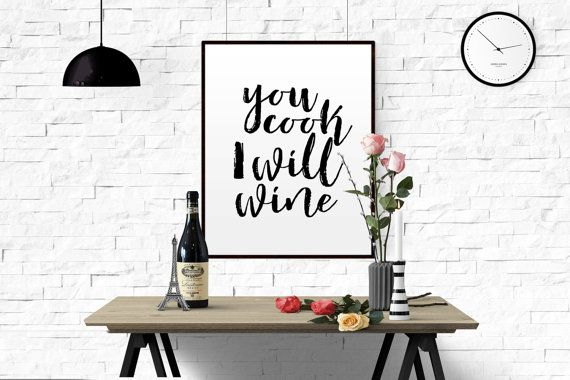 Kitchen Quote You Cook I Will Drink Wine Typography par TypoWorld