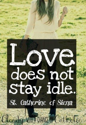 st. catherine of siena catholic quote