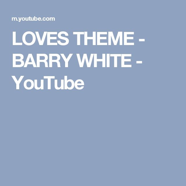 LOVES THEME - BARRY WHITE - YouTube