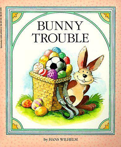 Bunny Trouble by Hans Wilhelm, http://www.amazon.com/dp/0590450425/ref=cm_sw_r_pi_dp_Q9shtb1HH76EG