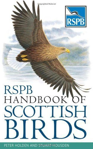 Rspb Handbook of Scottish Birds by Peter Holden. $13.11. Publisher: A&C Black (June 4, 2009). Publication: June 4, 2009. Author: Peter Holden. Series - RSPB