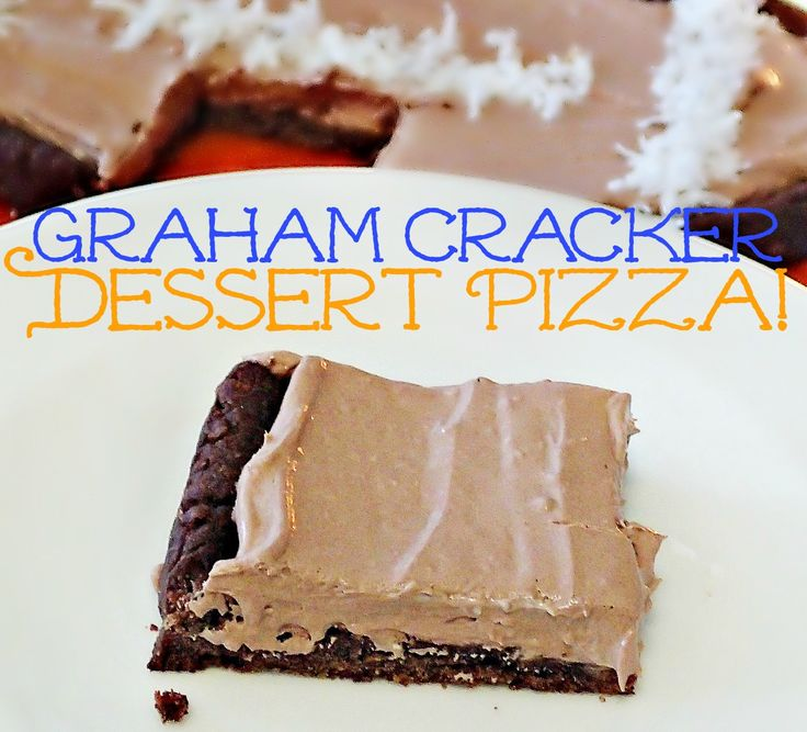 Graham Cracker dessert pizza, and I'd bet you could change up the flavors with regular or even cinnamon graham crackers instead of the chocolate ones...mmm