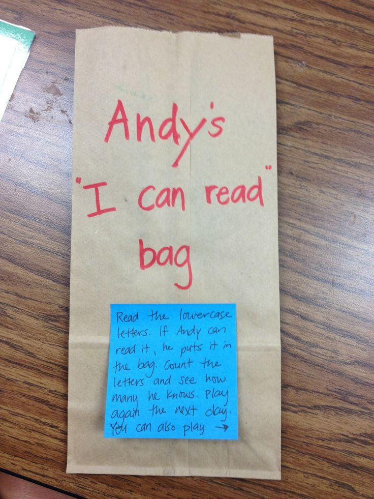 """I Can Read"" bag: put letters/sight words in that kiddos know then they can read from this bag to build confidence, knowledge, and fluency"