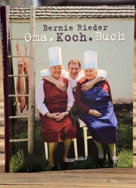 Oma.Koch.Buch, Bernie Rieder - Geschmeidige Köstlichkeiten
