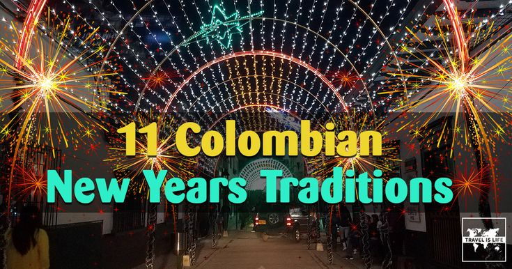 11 Colombian New Years Traditions