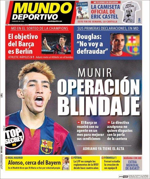 Mundo Deportivo, portada jueves 28 agosto 2014 - Munir: Operación blindaje
