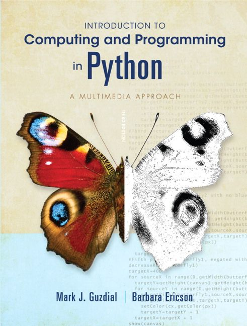 Pearson - Introduction to Computing and Programming in Python, 3/E - Mark J. Guzdial & Barbara Ericson