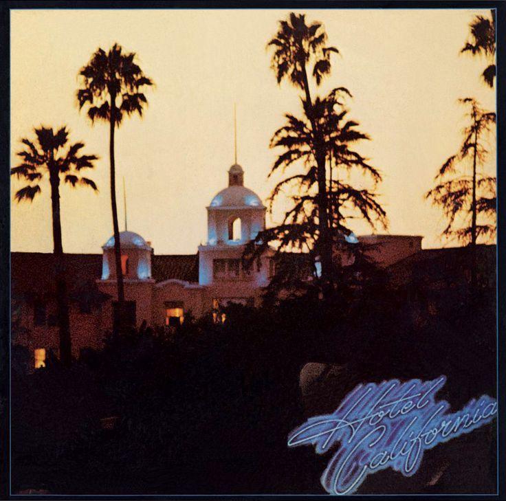 The Eagles. Hotel California.: Hotel California, Album Covers, Favorite Music, Theeagl, The Eagles, Hotels California, Hotelcalifornia, Songs, Eagles Hotels