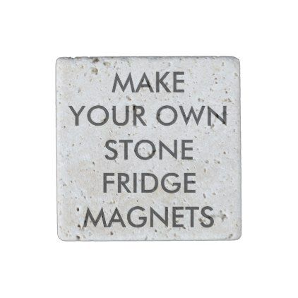 Custom Personalized Travertine Fridge Magnets - create your own gifts personalize cyo custom