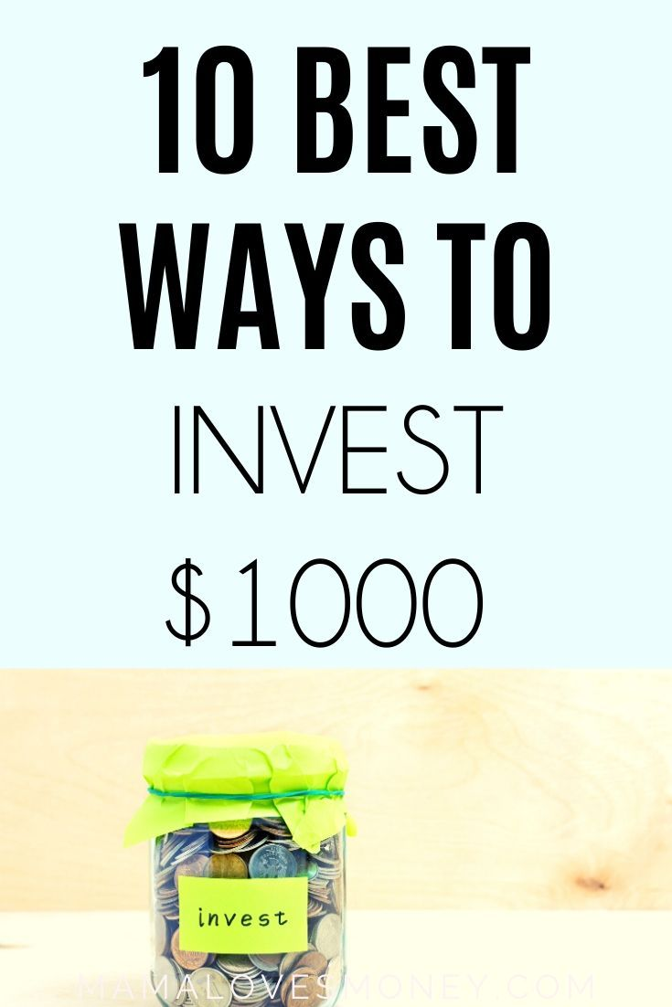 Best way to invest 1000 dollars here are 10 tips to