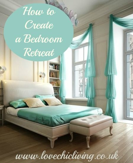 Top Tips: Turning your Bedroom into a Retreat