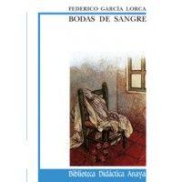 Bodas de sangre- Federico Garcia Lorca
