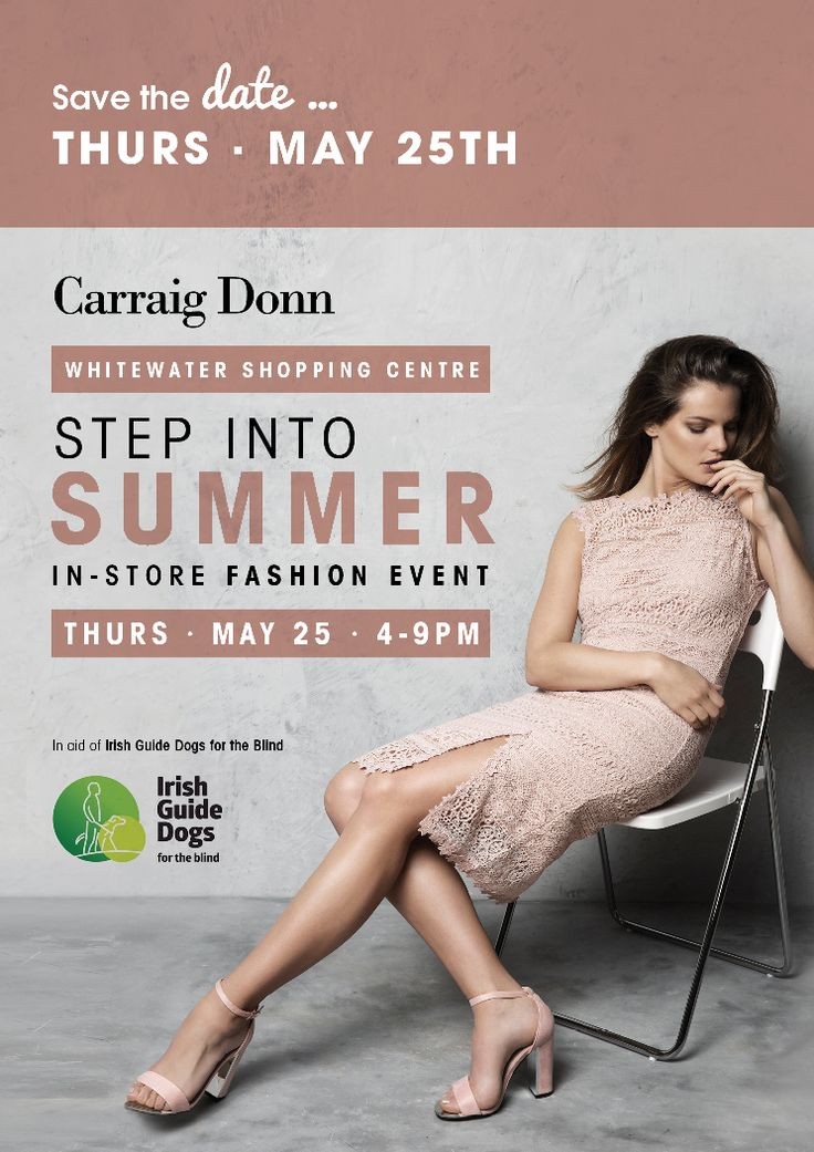 Save The Date!!! @carraigdonn are having an in store fashion show here in @whitewatersc on Thursday 25th May from 4-9pm. There will also be an amazing raffle on the night in aid of Irish Guide Dogs!
