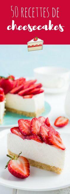 Vanille, Oréos, caramel, agrumes ou chocolat : 50 recettes faciles de cheesecakes !