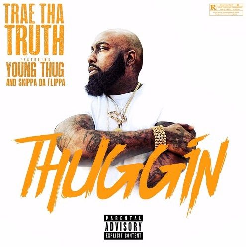 "Trae Tha Truth is ""Thuggin"" with Thugger and the Flippa Man on the latest drop from Tha Truth Pt. 3. Listen http://nahright.com/2017/07/14/trae-tha-truth-ft-young-thug-skippa-da-flippa-thuggin/"