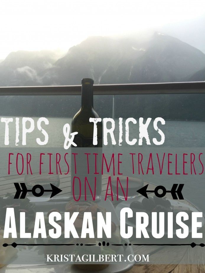 Tips & Tricks for an Alaskan Cruise