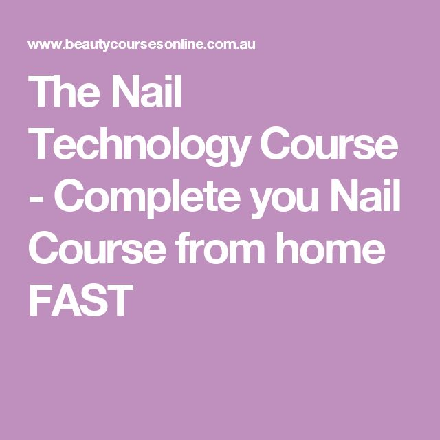 The Nail Technology Course - Complete you Nail Course from home FAST