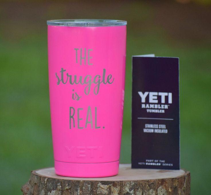 The Strugle is REAL Yeti Tumbler