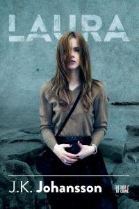 Laura (J.K. Johansson) - 5 sterren