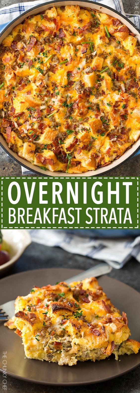Overnight Breakfast Strata   This breakfast strata dish is made the night before, refrigerated overnight, then baked to bubbly, cheesy perfection!   http://thechunkychef.com