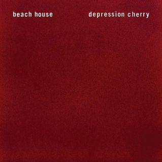 Beach House : Depression Cherry. Misjudged this first listen. It's a headphone album.