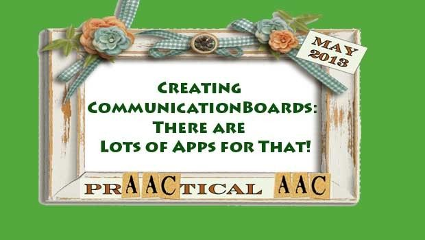 Creating Communication Boards- There are lots of apps for that