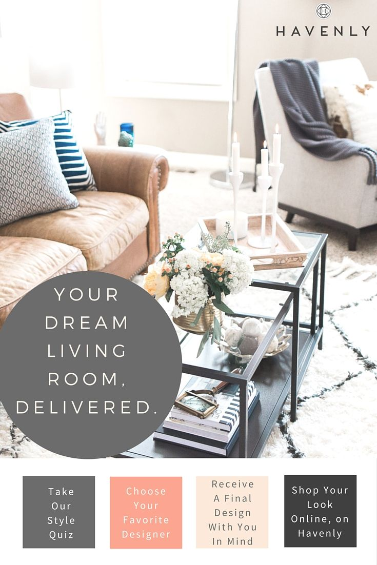 4 simple steps for the living room you crave. Professional design, all online, one low price.