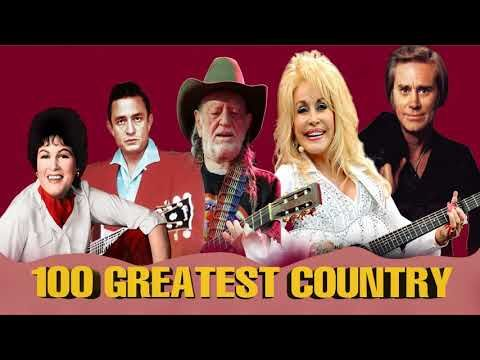 Best Classic Country Songs Of All Time - Top 100 Country