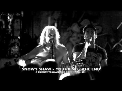 SNOWY SHAW - MY FRIEND/THE END ......