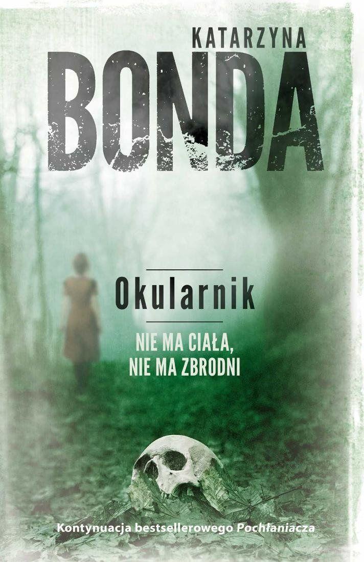 Cztery Żywioły. Tom 2. Okularnik - Bonda Katarzyna | Ebook empik.com