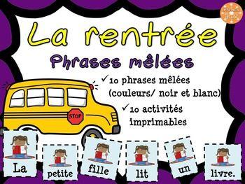 La rentrée - Phrases mêlées. 10 phrases mêlées sur des cartes à découper pour les centres de littératie et 10 fiches d'activités imprimables pour un travail individuel.