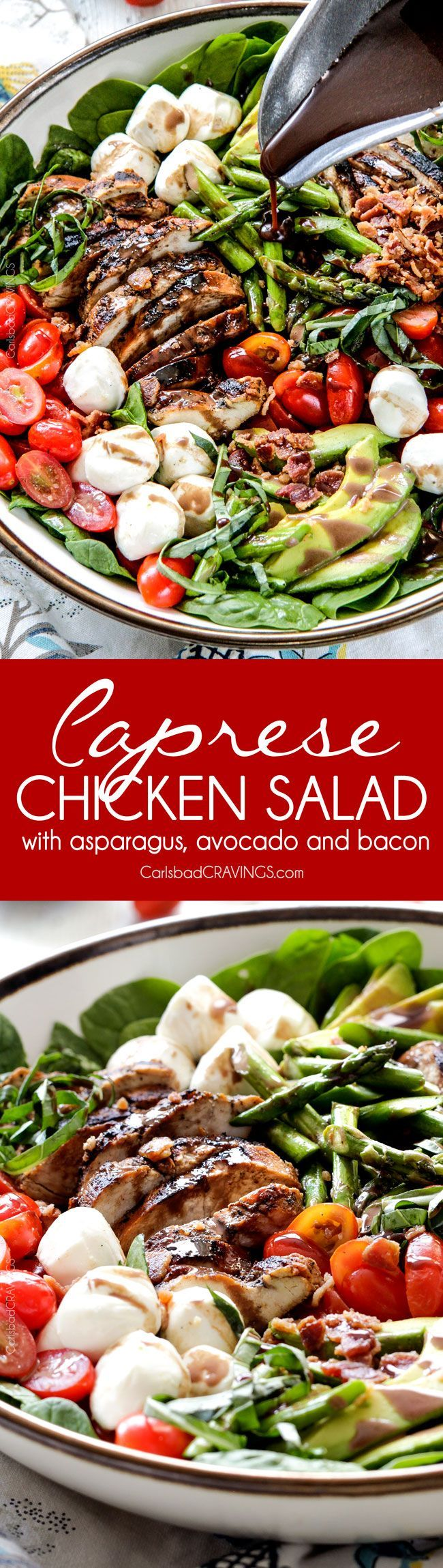 Grilled Caprese Chicken Salad with the most incredible balsamic marinated chicken, fresh tomatoes, creamy mozzarella, grilled asparagus, creamy avocado and crispy bacon all drizzled with Creamy Balsamic Reduction Dressing. Out of this world! #summersalad #springsalad #ad: