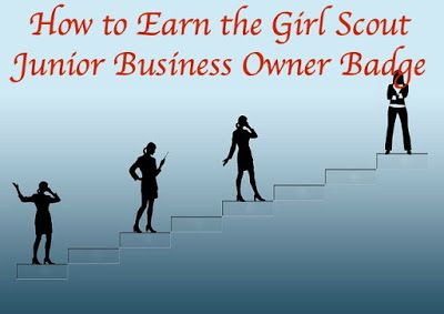 How to earn the Junior Girl Scout Business Owner Badge