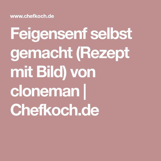 Feigensenf selbst gemacht (Rezept mit Bild) von cloneman   Chefkoch.de