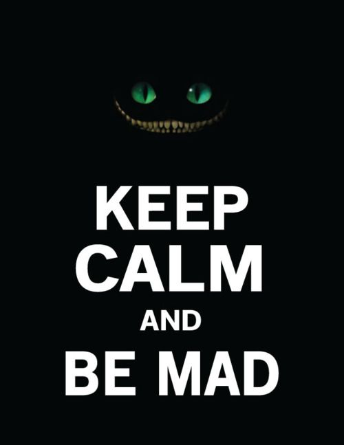 Be Mad!