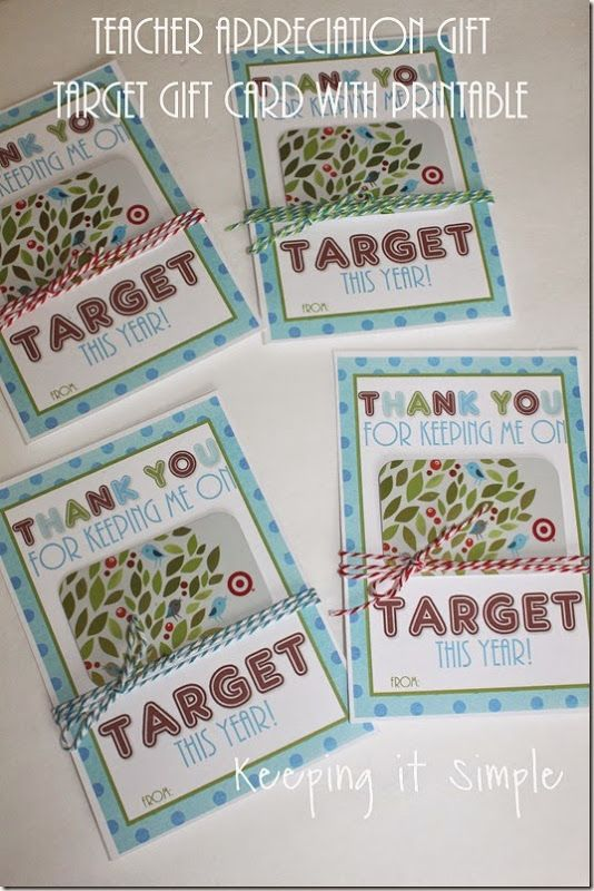 Teacher Appreciation Gift Idea- Target Gift Card with Printable.  Make them something that you know they will love!  #pickyourplum #bakerstwine @keepingitsimple @target