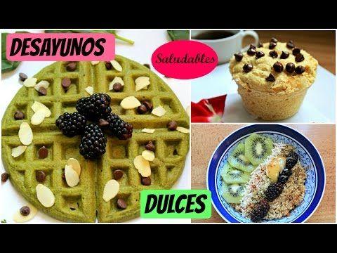 Desayunos rápidos y saludables (DULCES) - YouTube