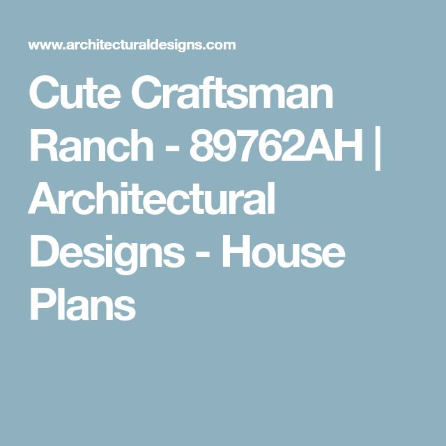 Best 25 Craftsman Ranch Ideas On Pinterest Ranch Floor