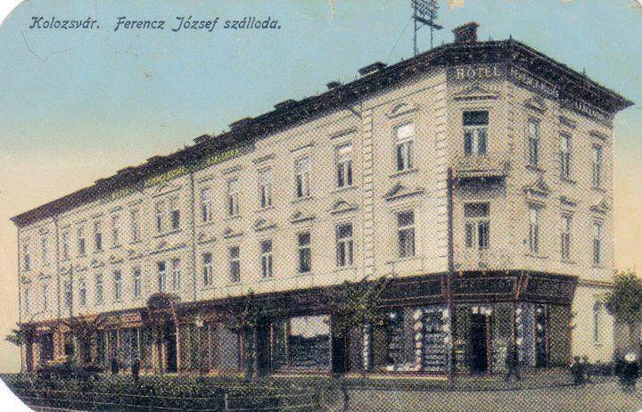 Cluj - Hotelul Franz Joseph - interbelica