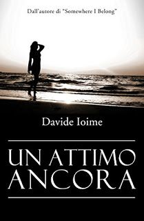 """ROMANCE NON-STOP: RECENSIONE """"UN ATTIMO ANCORA"""" di Davide Ioime"""