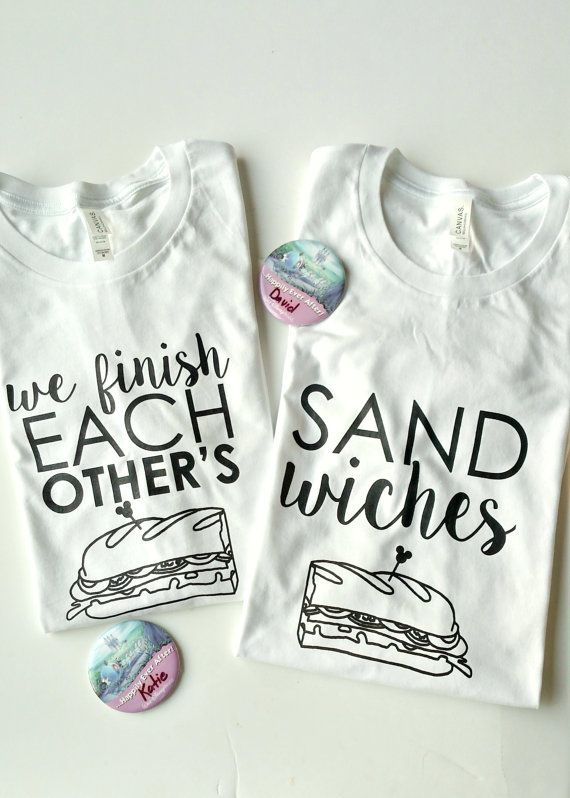 WE FINISH EACH OTHERS SANDWICHES in WHITE  THIS LISTING IS FOR TWO TEE SHIRTS…