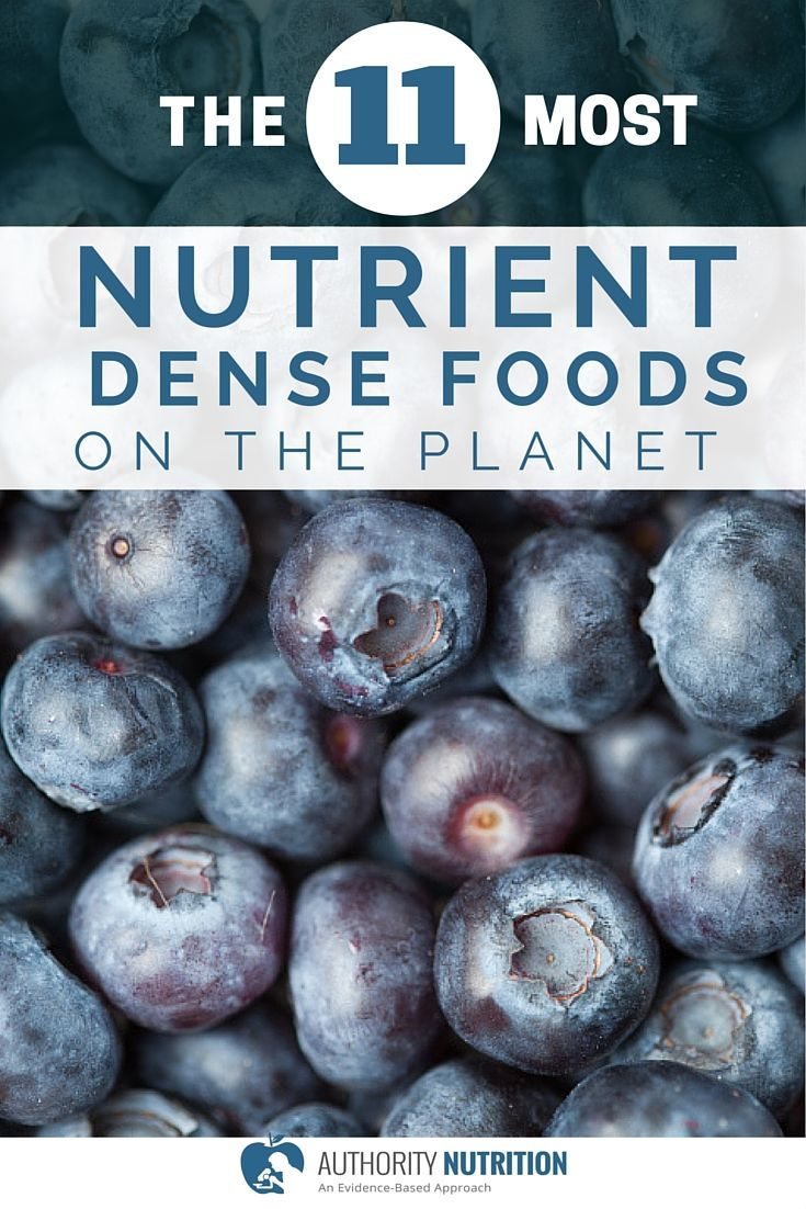 For optimal health, it is a good idea to choose the foods that contain the most nutrients. Here are the 11 most nutrient dense foods on earth: http://authoritynutrition.com/11-most-nutrient-dense-foods-on-the-planet/