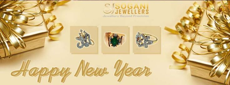 May the spirit of the season of,New year fill your heart,with serenity and peace,Wish you a happy new year! Regards Sogani Jewellers www.soganijewellers4u.com