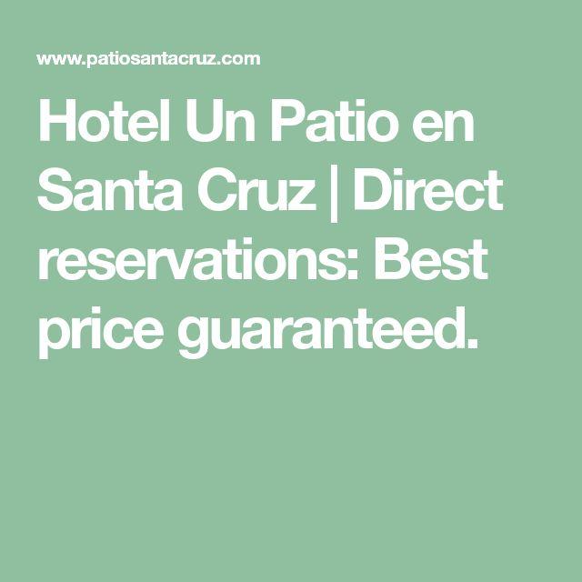 Hotel Un Patio en Santa Cruz | Direct reservations: Best price guaranteed.