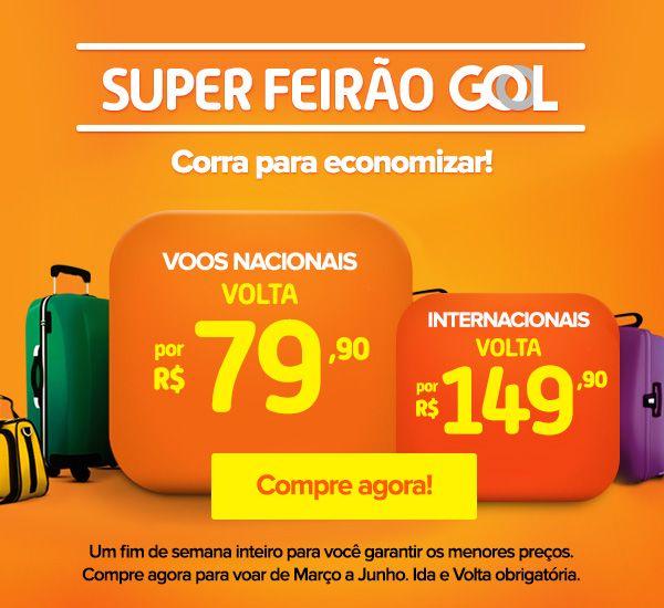 Outras VIAJANET - Feirão GOL: Passagens de VOLTA a R$ 79,90 (Voos Nacionais) e a R$ 149,90 (Internacionais)